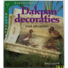 Dakpan decoraties met servetten (Betsy Lurvink)